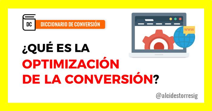 Qué es la optimizacion de la conversión